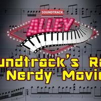 Soundtrack Alley Spotlight 13: Soundtrack's Role in Nerdy Movies 2019