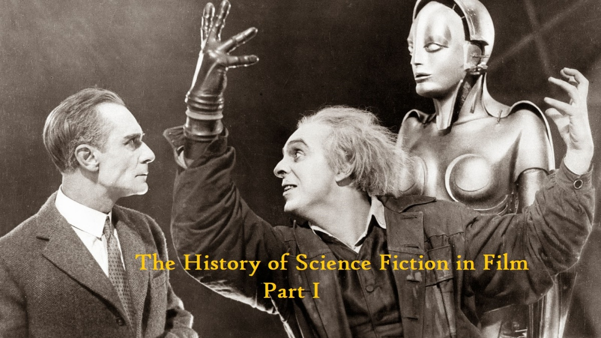 The History of Science Fiction in Film! Part I