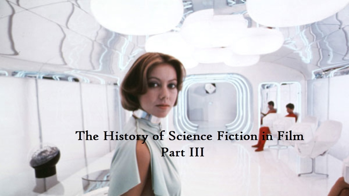 The History of Science Fiction in Film Part III