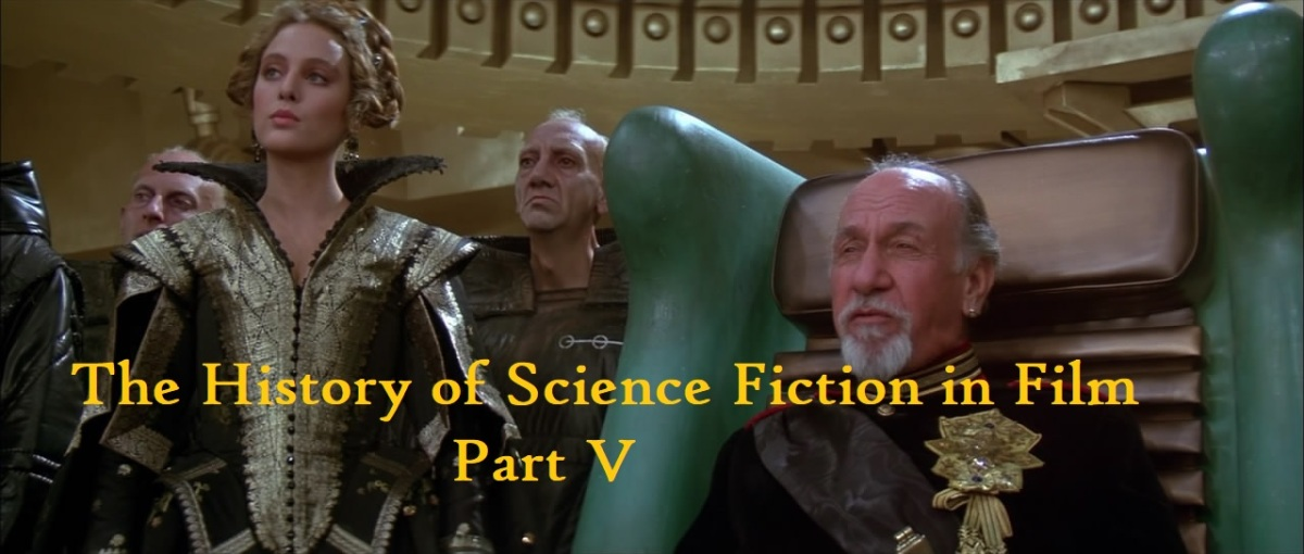 The History of Science Fiction in Film Part V